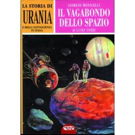 La storia di Urania e della fantascienza italiana. Giorgio Monicelli, il vagabondo dello spazio