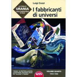 La storia di Urania e della fantascienza in Italia. I fabbricanti di universi