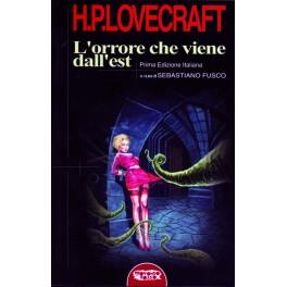 H. P. Lovecraft. L'orrore che viene dall'Est
