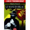 Maurice Renard. Le mani di Orlac