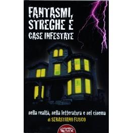 Fantasmi, streghe e case infestate nella realtà, nella letteratura e nel cinema
