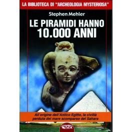 Le piramidi hanno 10.000 anni
