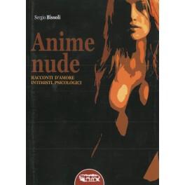Sergio Bissoli: Anime Nude