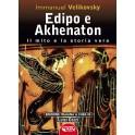 EDIPO E AKHENATON. Il mito e la storia vera
