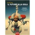 Giuseppe Lippi: Il Futuro alla Gola