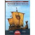 Andrea Somma e Alessandro Moriccioni: Pionieri degli oceani. Viaggi intorno al mondo dall'alba dell'uomo a Cristoforo Colombo
