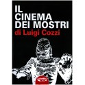 Luigi Cozzi: Il cinema dei mostri
