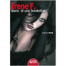 Eugenio Cardi: Irene F. - Diario di una borderline