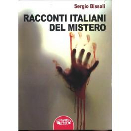 Sergio Bissoli: Racconti italiani del mistero