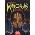METROPOLIS. Il romanzo e il film
