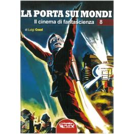 Luigi Cozzi: La porta sui mondi. Il cinema di fantascienza 8
