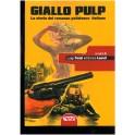 Giallo Pulp. Il romanzo poliziesco italiano