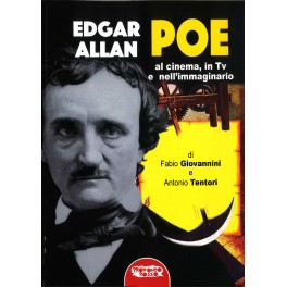 F. Giovannini, A. Tentori: Edgar Allan Poe al cinema, in TV e nell'immaginario