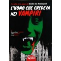 M. Boschini, F. Camilletti e A. Preianò: L'uomo che credeva ai vampiri