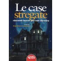 Le Case Stregate (a cura di Sergio Bissoli e Luigi Cozzi)