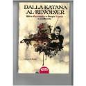 Riccardo Rosati. Dalla Katana al revolver. Akira Kurosawa e Sergio Leone a confronto