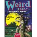 (a cura di) Matteo Solinas: Weird Tales. La casa del terrore