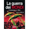 LA GUERRA DEI MONDI Il romanzo e i film (di H. G. Wells)