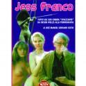 Jess Franco. Tutto sul suo cinema spiazzante, da Orson Welles alla pornografia