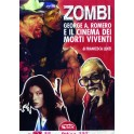 ZOMBI. George A. Romero e il cinema dei morti viventi