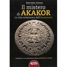 Il mistero di Akakor - La città sotterranea dell'Amazzonia