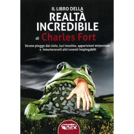 Il libro della realtà incredibile