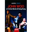 John Woo e il crime movie di Hong Kong