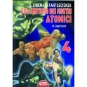 Il cinema di fantascienza volume 4. Sul sentiero dei mostri atomici