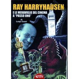 """Ray Harryhausen e le meraviglie del cinema a """"passo uno"""""""