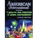 American International Pictures. I giorni dei mostri e delle astronavi