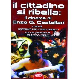 Il cittadino si ribella: il cinema di Enzo G. Castellari